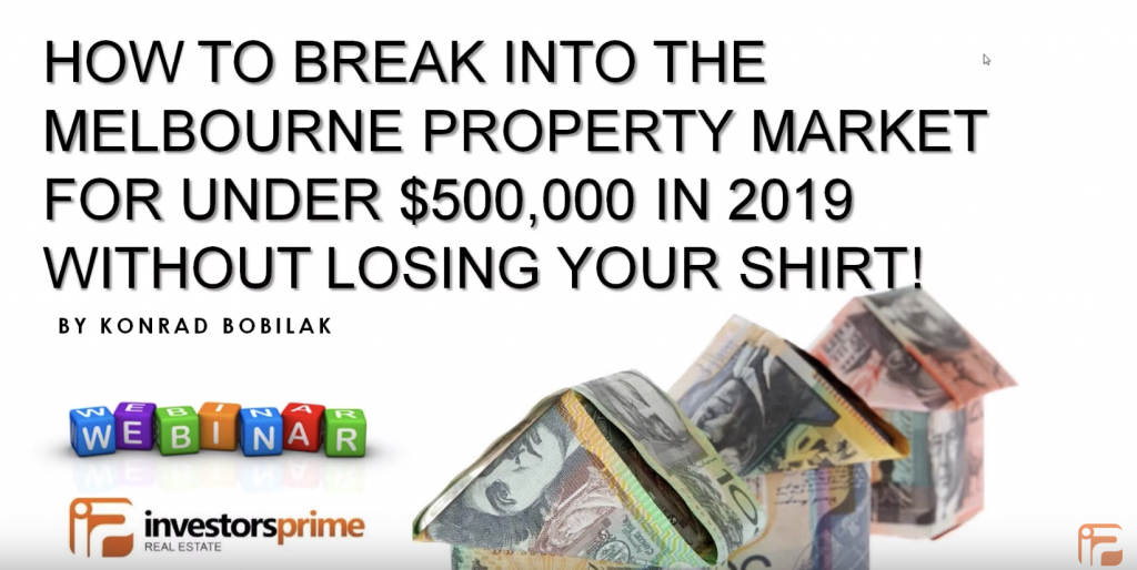 How To Break Into The Melbourne Property Market For Under $500k
