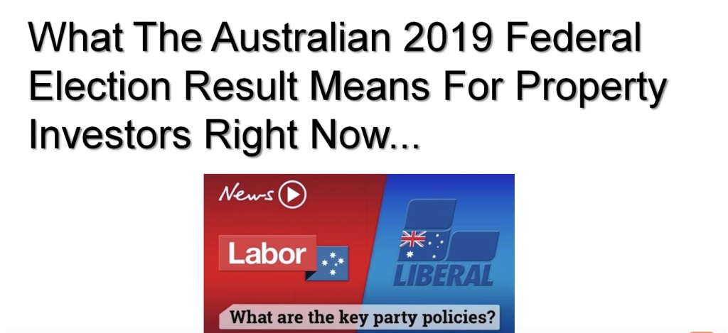 What the Australian 2019 Federal Election Result Means for Property Investors Right Now