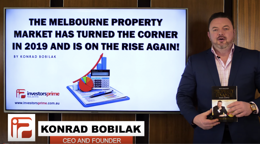 The Melbourne Property Market Has Turned The Corner In 2019 And Is On The Rise Again! Konrad Bobilak