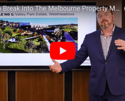 How To Break Into The Melbourne Property Market For Under $500K In 2018